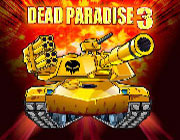 Play DEAD PARADISE 3 Game